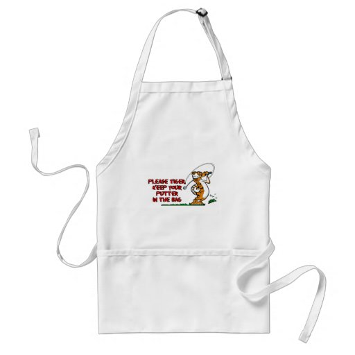 Please Tiger, Keep Your Putter In The Bag Apron