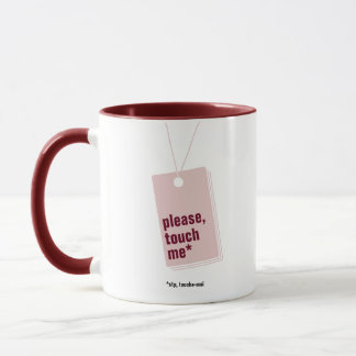 Please, touch me* - text personnalisable mug
