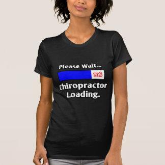 Please Wait...Chiropractor Loading T-Shirt