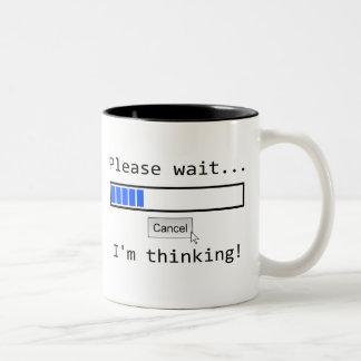 Please wait....I'm thinking with status bar mug