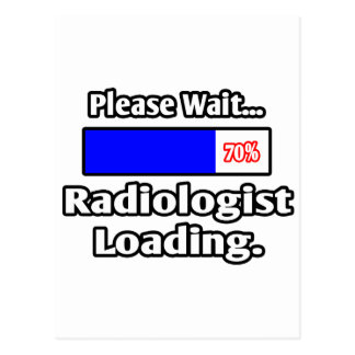 Please Wait...Radiologist Loading Postcard
