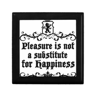 Pleasure Is Not Asubstitute For Happiness Medieval Gift Box