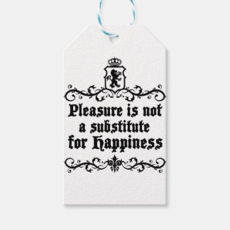 Pleasure Is Not Asubstitute For Happiness Medieval Pack Of Gift Tags