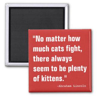 Plenty of Kittens Square Magnet