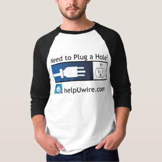 Plug a Hole T-Shirt
