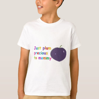 Plum Precious to Mommy T-Shirt