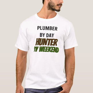 Plumber by Day Hunter by Weekend T-Shirt