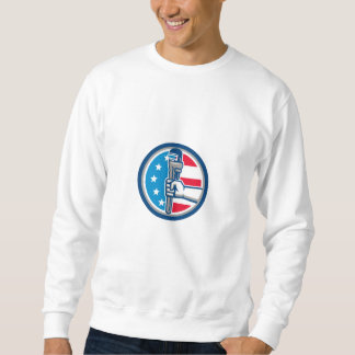 Plumber Hand Pipe Wrench USA Flag Upright Circle R Sweatshirt