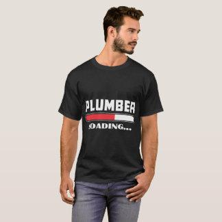 Plumber Loading Please Wait Tshirt