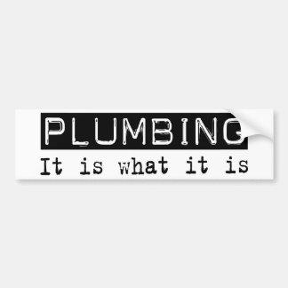 Plumbing It Is Bumper Sticker