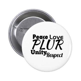 PLUR - Peace, Love, Unity, Respect 2 Inch Round Button