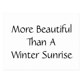 Plus beau qu'un lever de soleil d'hiver. Slogan Cartes Postales