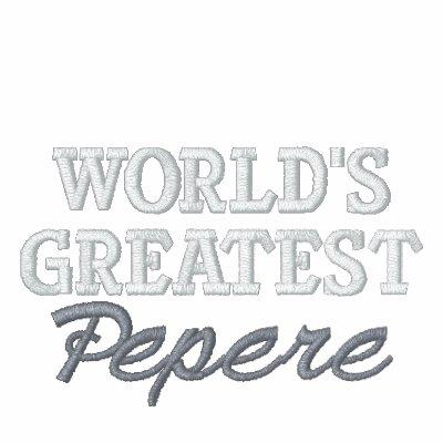 Plus grand Pepere du monde Veste Brodée