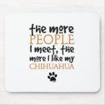 Plus les personnes je rencontre… la version de chi tapis de souris