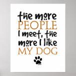 Plus les personnes je rencontre plus que j'aime mo posters