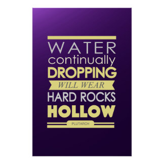 Plutarch water dropping hard rocks hollow poster