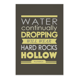 Plutarch water dropping rocks hollow poster