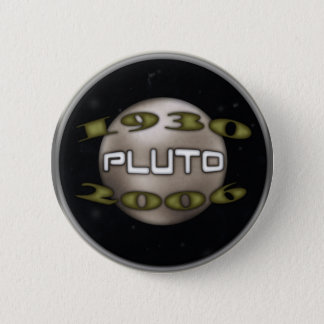 Pluto Commemorative 1930-2006 2 Inch Round Button