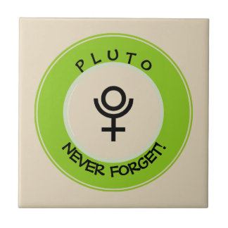 Pluto, never forget tile