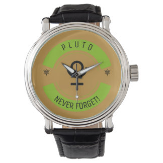 Pluto, never forget watch