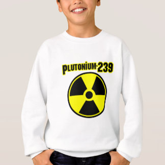 plutonium239 radiation symbol sweatshirt