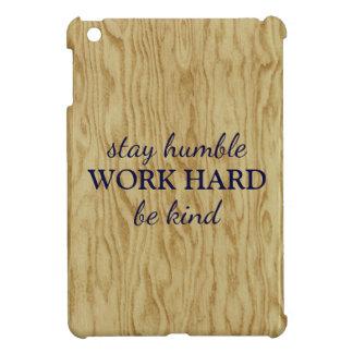 Plywood Graffiti Humble Work Hard Wood Inspired iPad Mini Case