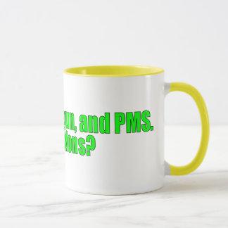 PMS, any questions? Mug