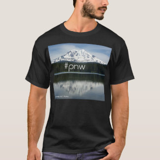 #pnw (hastag Pacific Northwest) with Mt Adams T-Shirt