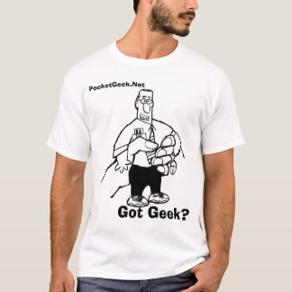 Pocket Geek Logo Full Size, Got Geek?, PocketGe... T-Shirt