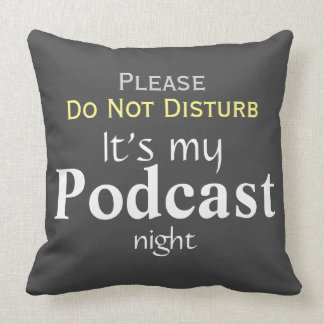 Podcast pillow