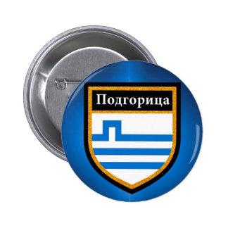 Podgorica Flag 2 Inch Round Button
