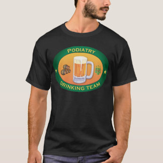 Podiatry Drinking Team T-Shirt