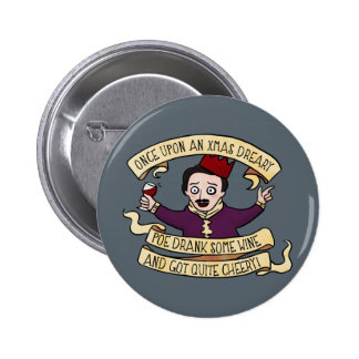 Poe Drank Some Wine And Got Quite Cheery 2 Inch Round Button