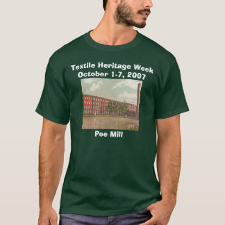 Poe Mill/Textile Heritage Week Tee