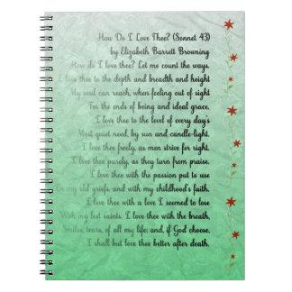 Poem How do I love thee? Elizabeth Browning Notebook