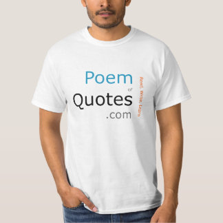 Poem of Quotes - Text T-Shirt
