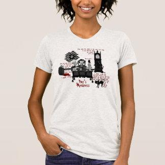 'Poe's Madness' Shirt