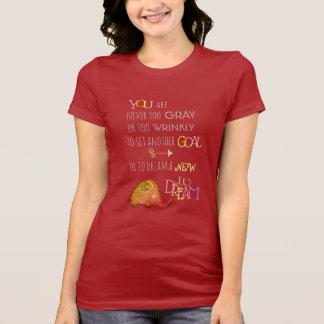 Poetic Elephant Never Too Old Inspirational T-Shirt