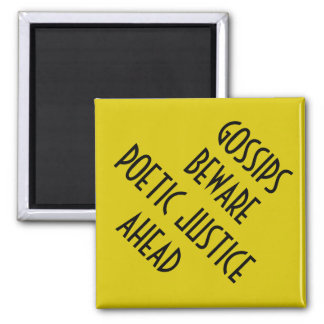 POETIC JUSTICE MAGNET