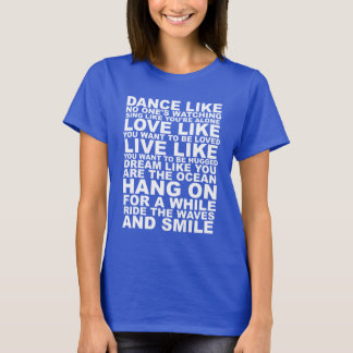 Poetic Life Advice T-Shirt