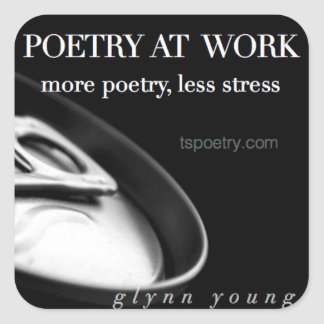 Poetry at Work—More Poetry, Less Stress stickers