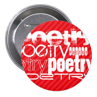 Poetry; Scarlet Red Stripes 3 Inch Round Button