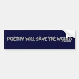Poetry Will Save the World Bumper Sticker Car Bumper Sticker