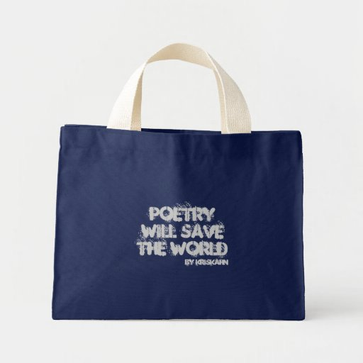 Poetry Will Save the World Tote Canvas Bag