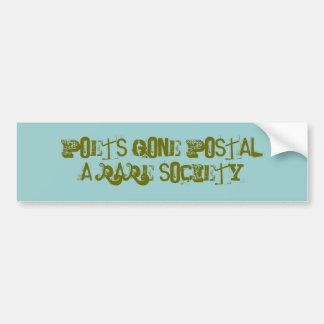 POETS GONE POSTAL(A Rare Society) Bumper Sticker