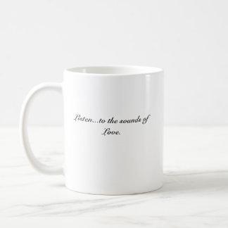 Poetsheart0001, Listen...to the sounds of Love. Coffee Mug