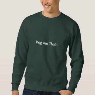 Póg mo Thóin - Sweatshirt. (IRISH) Sweatshirt
