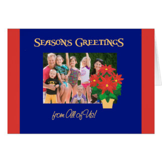 Poinsettia Season's Greetings From All of Us Card