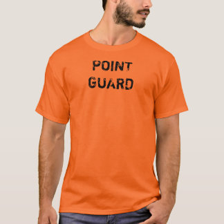 POINT GUARD T-Shirt