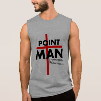 Point Man Sleeveless T Sleeveless Shirt